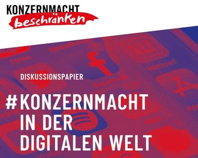 """Diskussionspapier """"Konzernmacht in der digitalen Welt"""""""