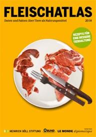 Fleischatlas 2018: Rezepte für eine bessere Tierhaltung