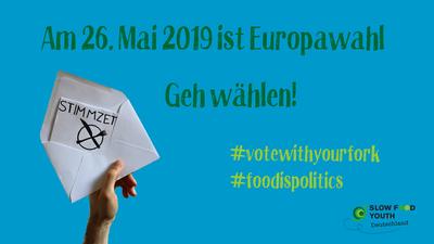 Fakten zur Gemeinsamen EU-Agrarpolitik: Darum geht die EU-Wahl 2019 uns alle an