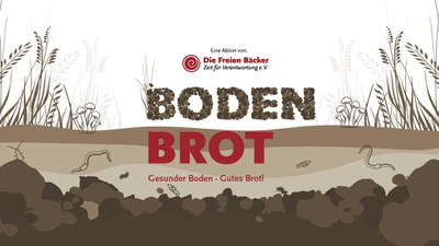 Aktion BODEN-BROT: Gesunder Boden – Gutes Brot!